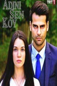 Adini Sen Koy Online Subtitrat in Romana